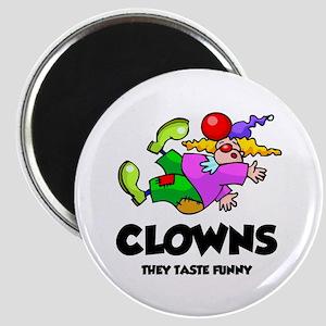 Clowns Taste Funny Magnet