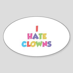I Hate Clowns Sticker (Oval)