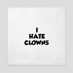 I Hate Clowns Queen Duvet