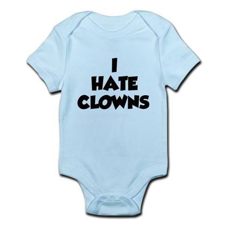 I Hate Clowns Infant Bodysuit