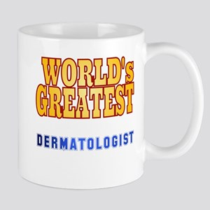 World's Greatest Dermatologist Mug