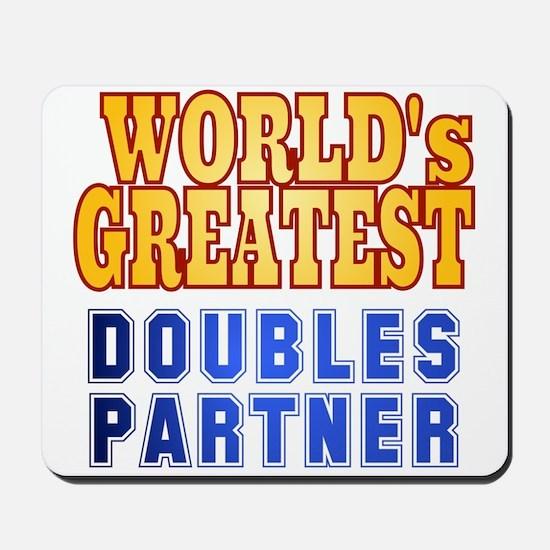 World's Greatest Doubles Partner Mousepad