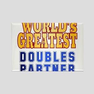 World's Greatest Doubles Partner Rectangle Magnet