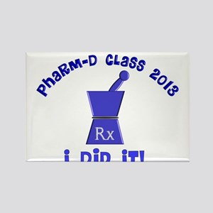 pharmD class of 2013 I did it Rectangle Magnet