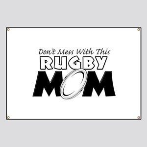 Dont Mess With This Rugby Mom copy Banner