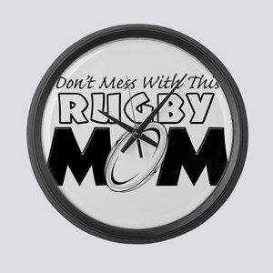 Dont Mess With This Rugby Mom copy Large Wall