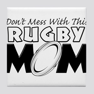 Dont Mess With This Rugby Mom copy Tile Coaste
