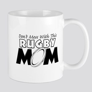 Dont Mess With This Rugby Mom copy Mug