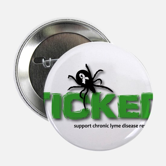 """Ticked off about Lyme Disease 2.25"""" Button"""