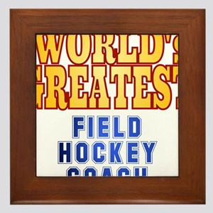 World's Greatest Field Hockey Coach Framed Tile