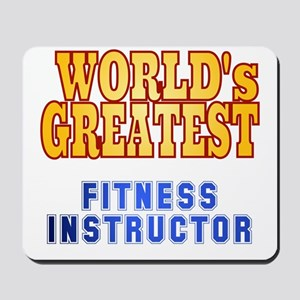 World's Greatest Fitness Instructor Mousepad