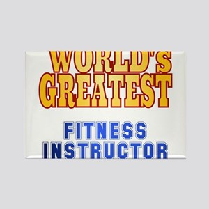 World's Greatest Fitness Instructor Rectangle Magn