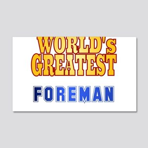 World's Greatest Foreman 20x12 Wall Decal