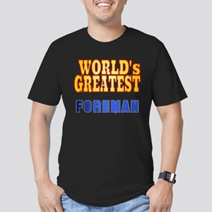 World's Greatest Foreman Men's Fitted T-Shirt (dar