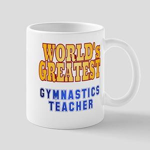 World's Greatest Gymnastics Teacher Mug