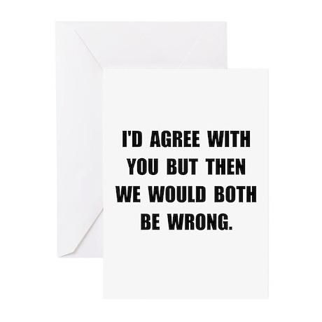 Both Be Wrong Greeting Cards (Pk of 10)