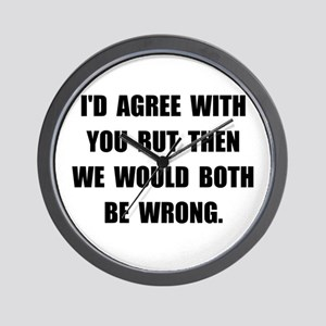 Both Be Wrong Wall Clock