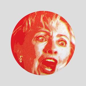 """Hillary Rage 3.5"""" Button"""