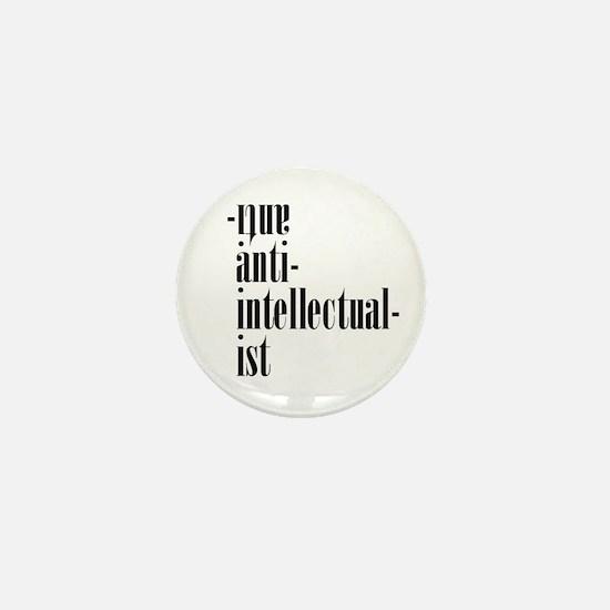 Antiantiintellectual Mini Button