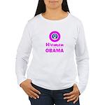Women for Obama Pink Women's Long Sleeve T-Shirt