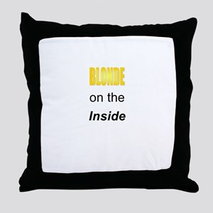 Blonde on the Inside Throw Pillow