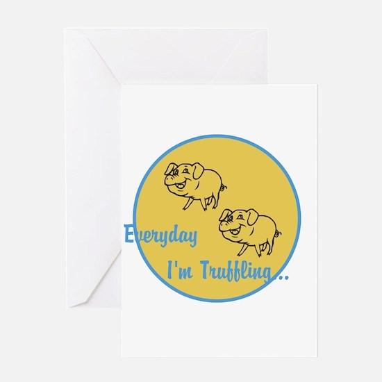 Truffling Greeting Card