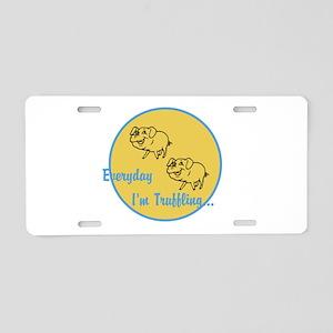 Truffling Aluminum License Plate