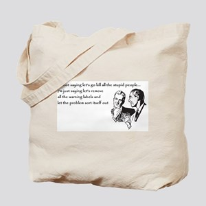 Warning Labels... Tote Bag