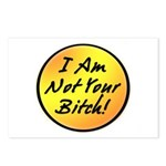 I Am Not Your Bitch Postcards (Package of 8)