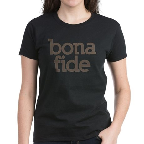 bona fide Women's Dark T-Shirt