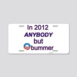 anybody but obummer Aluminum License Plate