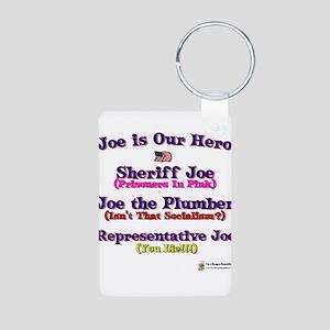 Joe is our Hero Aluminum Photo Keychain