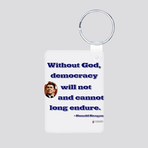 reagan without god Aluminum Photo Keychain