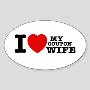 I love my Coupon Wife Sticker (Oval)
