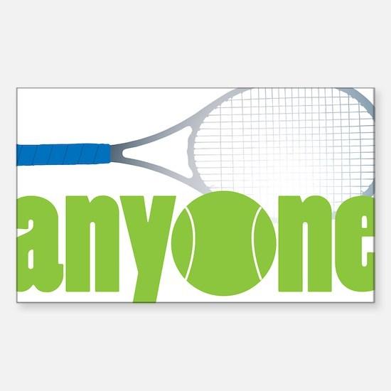 Tennis Anyone? Sticker (Rectangle)