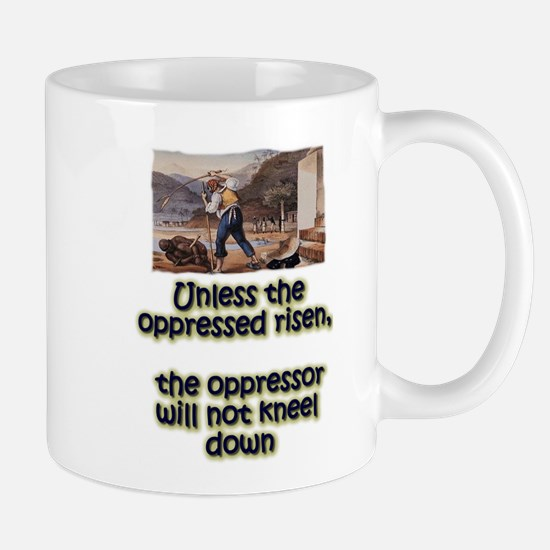 The oppressed and the oppressor Mug