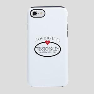 Loving Life in Winston-Salem, iPhone 7 Tough Case