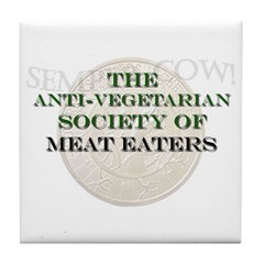 Society of Meat Eaters Tile Coaster