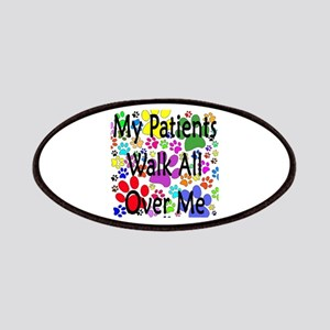 My Patients Walk All Over Me (Veterinary) Patches