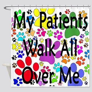 My Patients Walk All Over Me (Veterinary) Shower C