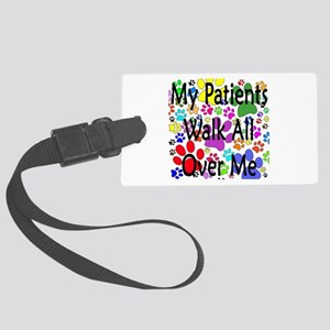My Patients Walk All Over Me (Veterinary) Large Lu