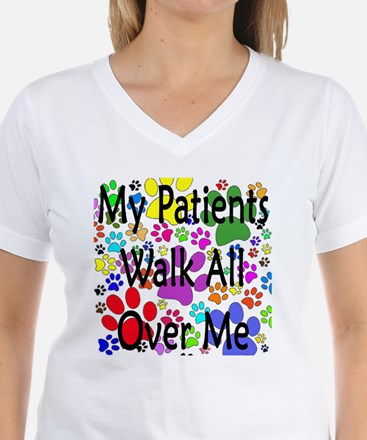 My Patients Walk All Over Me (Veterinary) Shirt