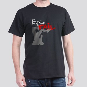 Epic Fail Type 1 Dark T-Shirt