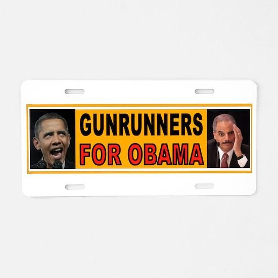 GUNRUNNERS FOR OBAMA Aluminum License Plate