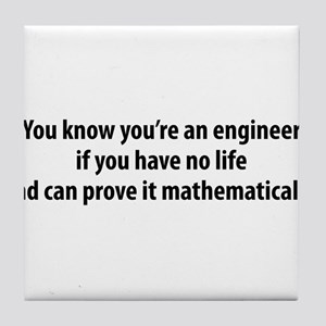 You're An Engineer Tile Coaster