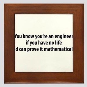 You're An Engineer Framed Tile