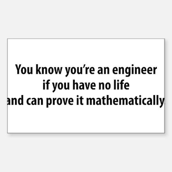 You're An Engineer Sticker (Rectangle)