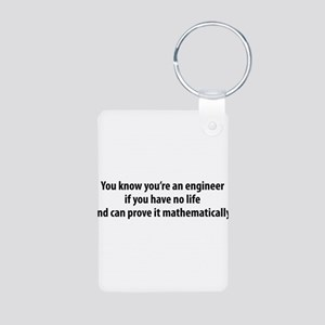 You're An Engineer Aluminum Photo Keychain