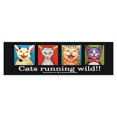Cats running wild! Bumper Bumper Sticker