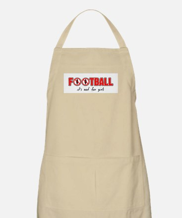 Football - it's not for girls BBQ Apron